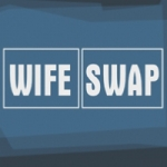 "Image for the Reality Show programme ""Wife Swap"""