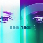 "Image for the Magazine Programme programme ""See Hear"""