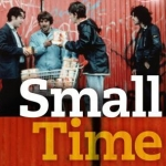 "Image for the Film programme ""Small Time"""