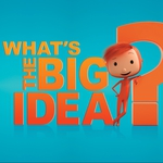"Image for the Education programme ""What's the Big Idea?"""