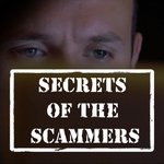 "Image for the Documentary programme ""Secrets of the Scammers"""