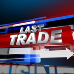 "Image for the Business and Finance programme ""Last Trade"""