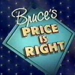 "Image for the Game Show programme ""Bruce's Price is Right"""