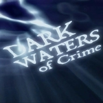 "Image for the Documentary programme ""Dark Waters of Crime"""
