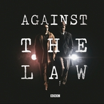 "Image for the Drama programme ""Against the Law"""